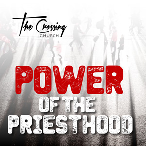 Power of the Priesthood